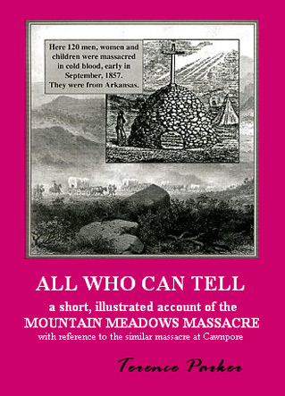 All Who Can Tell-the Mountain Meadows Massacre